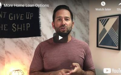 More home loan options